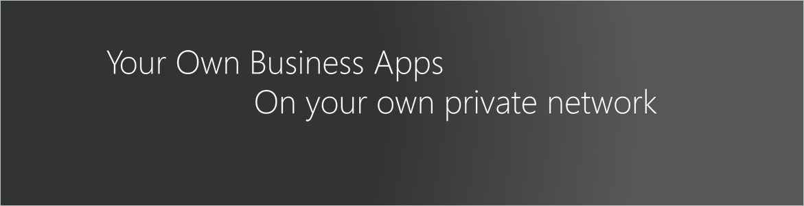 Business Apps on private network
